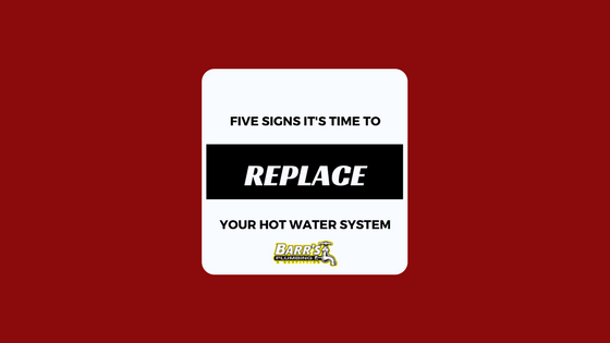 Five Signs It's Time to Replace Your Hot Water System
